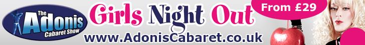 Adonis Cabaret Girls Night Out