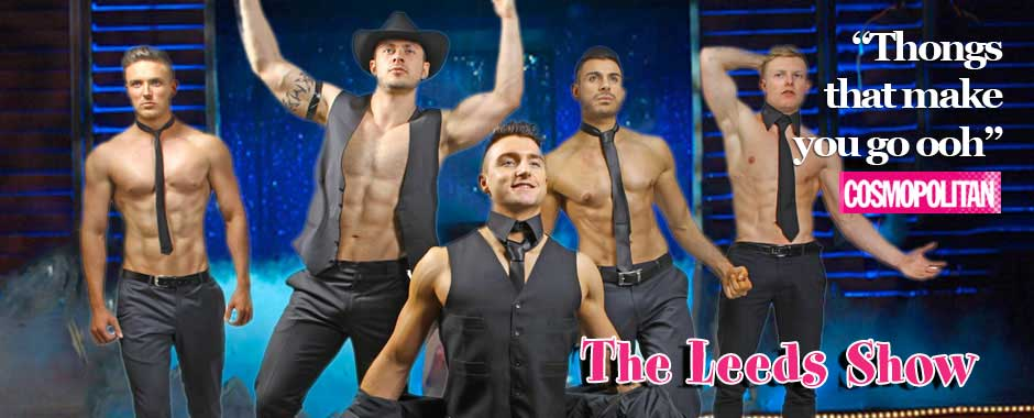 Leeds Male Strip Show